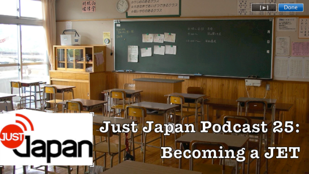 Just Japan Podcast 25: Becoming a JET