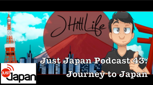Just Japan Podcast 43: Journey to Japan