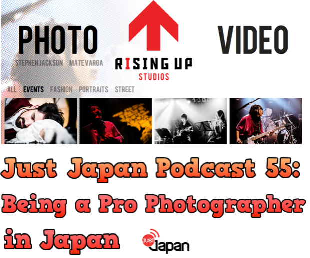 Just Japan Podcast 55: Being a pro Photographer in Japan
