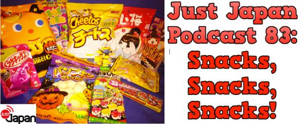 Just Japan Podcast 83: Snacks, Snacks, Snacks!