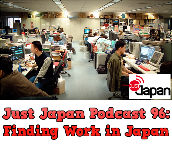 JustJapanPodcast96FindingWorkInJapan